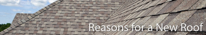 Reasons for a New Roof in KS & MO, including Kansas City, Independence & Overland Park.