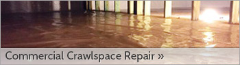 Commercial Crawl Space Encapsulation & Repair in California