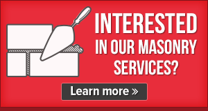interested in our masonry services?