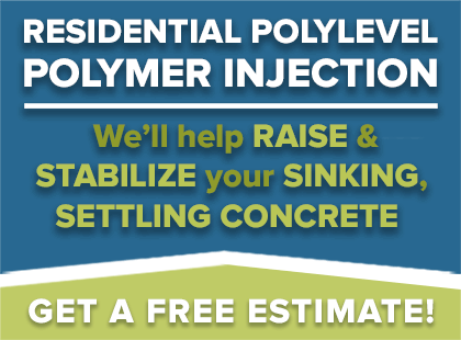 Residential PolyLEVEL Polymer Injection - We'll help RAISE & STABILIZE your SINKING, SETTLING CONCRETE