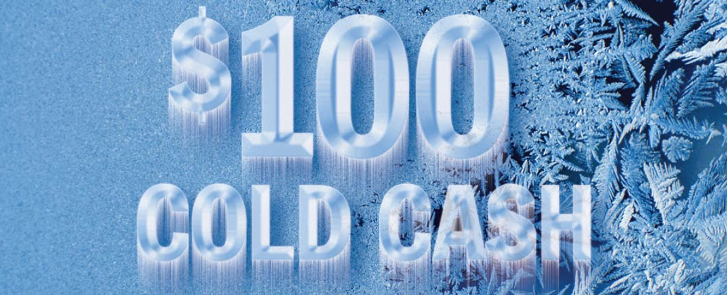 "Tom Curren Companies wants to give you ""Cold Cash""!"