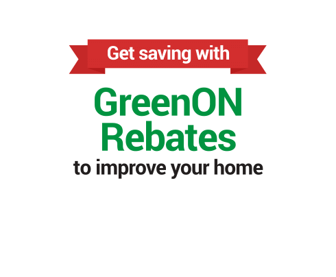 Get saving with GreenOn Rebates to improve your home.
