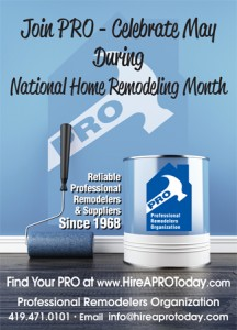Professional remodeling turns dreams for homeowners into reality. May is National Home Remodeling Month, and PRO (Professional Remodelers Organization) wants...