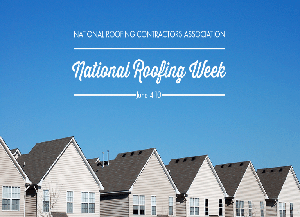 National Roofing Week