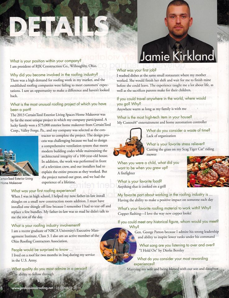 Our president, Jamie Kirkland, was featured in the December edition of Professional Roofing Magazine in the Details section....