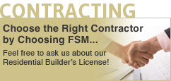 Feel free to ask us about our Residential Builder's License!