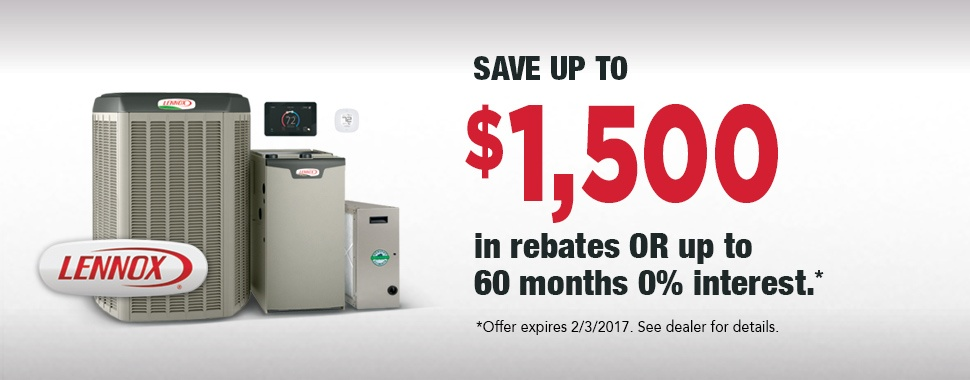 Save up to $1500 in rebates or up to 60 months 0% interest. Offer expires 2/3/2017.