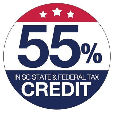 55% in SC State & Federal Tax Credit